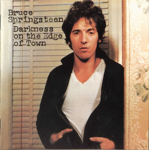 Bruce Springsteen- Darkness on the Edge of Town